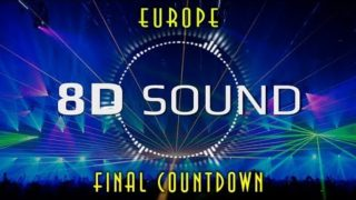 Europe – Final Countdown (8D SOUND)