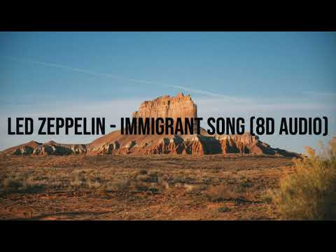 Led Zeppelin – Immigrant Song (8D Audio)