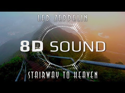 Led Zeppelin – Stairway to Heaven (8D SOUND)